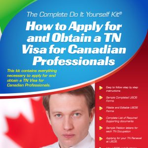 TN Visa for Canadian Professionals - Complete Do it Yourself Kit